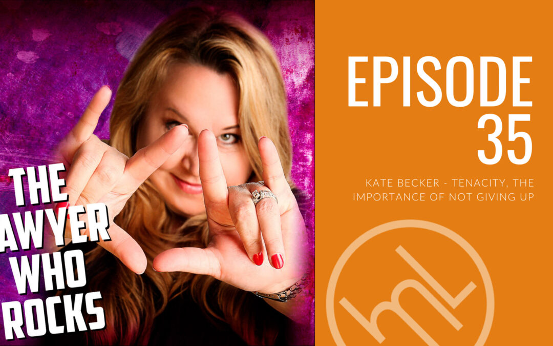 Kate Becker – Tenacity, the importance of not giving up