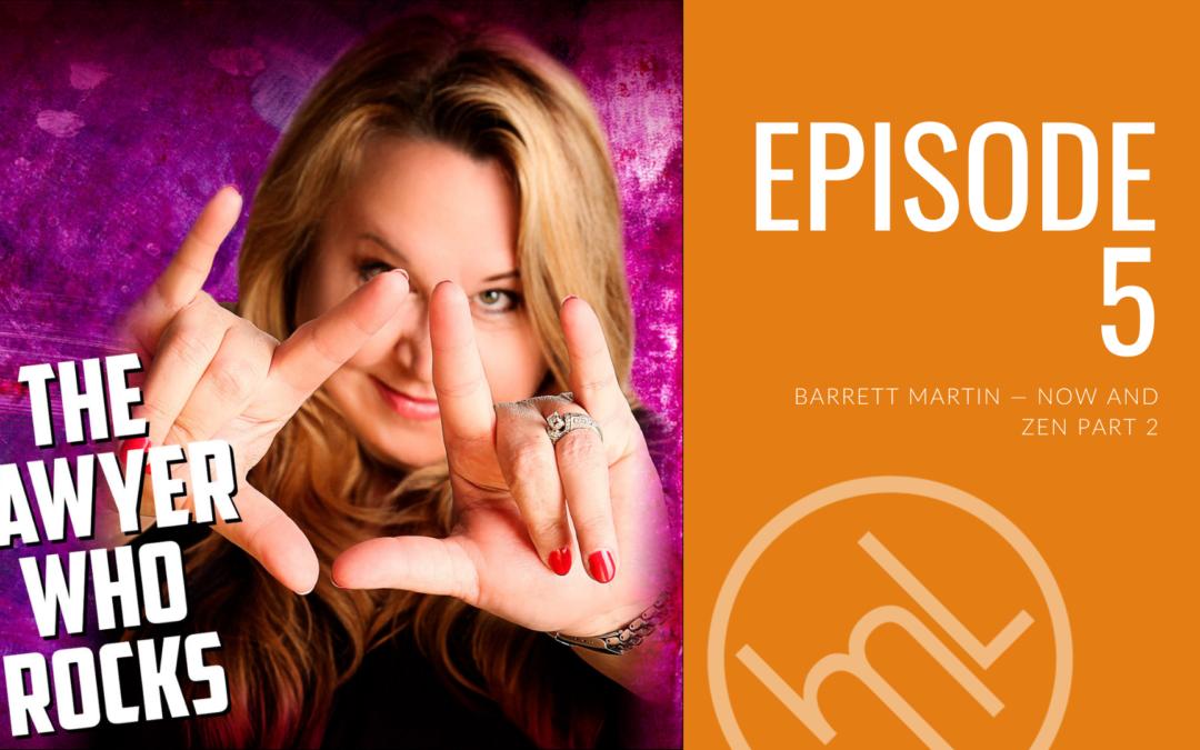 Barrett Martin  — Now and Zen Part 2