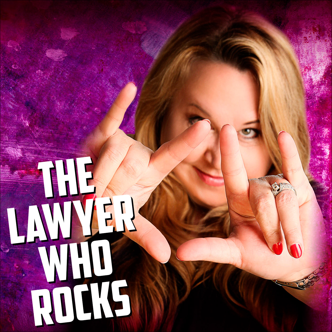 The Lawyer Who Rocks Podcast