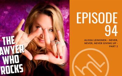 Alissa Leinonen – Never, Never, Never Giving Up – Part 2